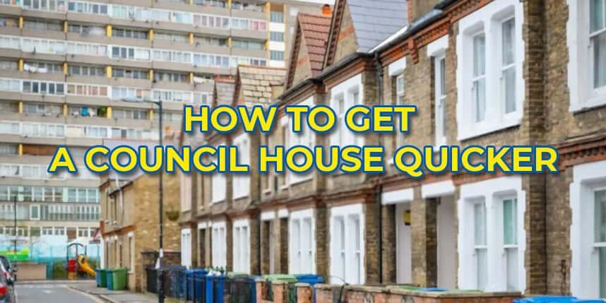 How to get a council house quicker